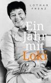 Ein Jahr mit Loki, Frenz, Lothar, Rowohlt Berlin Verlag, EAN/ISBN-13: 9783737100656
