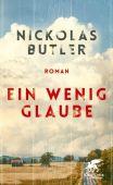 Ein wenig Glaube, Butler, Nickolas, Klett-Cotta, EAN/ISBN-13: 9783608964349