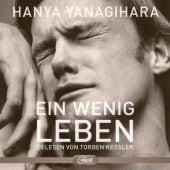 Ein wenig Leben, Yanagihara, Hanya, Hörbuch Hamburg, EAN/ISBN-13: 9783957130778
