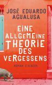Eine allgemeine Theorie des Vergessens, Agualusa, José Eduardo, Verlag C. H. BECK oHG, EAN/ISBN-13: 9783406713408
