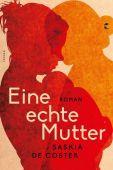 Eine echte Mutter, de Coster, Saskia, Tropen Verlag, EAN/ISBN-13: 9783608504545