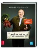 Mal so, mal so - Meine flexitarische Küche, Schuhbeck, Alfons, ZS Verlag GmbH, EAN/ISBN-13: 9783898835947