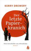 Der letzte Papierkranich - Eine Geschichte aus Hiroshima, Drewery, Kerry, Arctis Verlag, EAN/ISBN-13: 9783038800439
