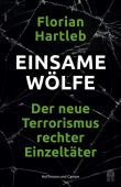 Einsame Wölfe, Hartleb, Florian, Hoffmann und Campe Verlag GmbH, EAN/ISBN-13: 9783455004557