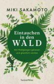 Eintauchen in den Wald, Sakamoto-Reichholf, Miki, hanserblau, EAN/ISBN-13: 9783446261983