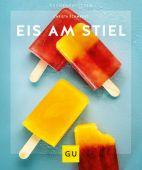 Eis am Stiel, Schmedes, Christa, Gräfe und Unzer, EAN/ISBN-13: 9783833869419