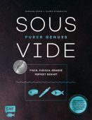 Sous-Vide - Purer Genuss: Fisch, Fleisch, Gemüse perfekt gegart, Schmelich, Guido/Koch, Michael, EAN/ISBN-13: 9783960935100