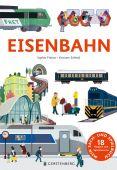 Eisenbahn, Prénat, Sophie, Gerstenberg Verlag GmbH & Co.KG, EAN/ISBN-13: 9783836960670
