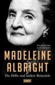 Die Hölle und andere Reiseziele, Albright, Madeleine, DuMont Buchverlag GmbH & Co. KG, EAN/ISBN-13: 9783832183998