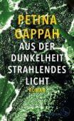 Aus der Dunkelheit strahlendes Licht, Gappah, Petina, Fischer, S. Verlag GmbH, EAN/ISBN-13: 9783103974492