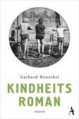 Kindheitsroman, Henschel, Gerhard, Hoffmann und Campe Verlag GmbH, EAN/ISBN-13: 9783455005974