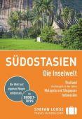 Stefan Loose Reiseführer Südostasien, Die Inselwelt. Von Thailand bis Indonesien, Loose Verlag, EAN/ISBN-13: 9783770178926
