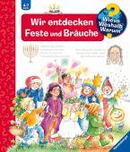 Wir entdecken Feste und Bräuche, Erne, Andrea, Ravensburger Buchverlag, EAN/ISBN-13: 9783473329465