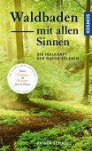 Waldbaden mit allen Sinnen, Schall, Rainer, Franckh-Kosmos Verlags GmbH & Co. KG, EAN/ISBN-13: 9783440165980