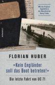 Kein Engländer soll das Boot betreten!, Huber, Florian, Rowohlt Verlag, EAN/ISBN-13: 9783498030445