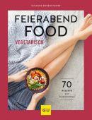 Feierabendfood vegetarisch, Bodensteiner, Susanne, Gräfe und Unzer, EAN/ISBN-13: 9783833875564