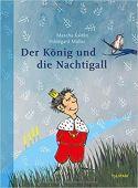 Der König und die Nachtigall, Kaléko, Mascha, Tulipan Verlag GmbH, EAN/ISBN-13: 9783864294532