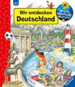 Wir entdecken Deutschland, Erne, Andrea, Ravensburger Buchverlag, EAN/ISBN-13: 9783473328826