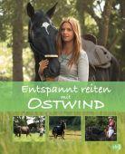 Entspannt reiten mit Ostwind, Schmidt, Almut, cbj, EAN/ISBN-13: 9783570176054