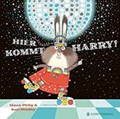 Hier kommt Harry!, Philip, Simon, Gerstenberg Verlag GmbH & Co.KG, EAN/ISBN-13: 9783836960540