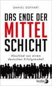 Das Ende der Mittelschicht, Goffart, Daniel, Berlin Verlag GmbH - Berlin, EAN/ISBN-13: 9783827013965