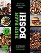 Bish Bash Bosh! einfach - aufregend - vegan - Der Sunday-Times-#1-Bestseller, EAN/ISBN-13: 9783960936374