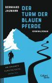 Der Turm der blauen Pferde, Jaumann, Bernhard, Galiani Berlin, EAN/ISBN-13: 9783869711416