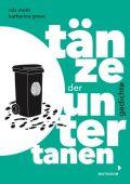 Tänze der Untertanen, Mohl, Nils, Mixtvision Mediengesellschaft mbH., EAN/ISBN-13: 9783958541566