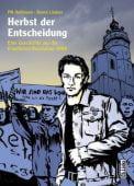 Herbst der Entscheidung, Lindner, Bernd, Ch. Links Verlag GmbH, EAN/ISBN-13: 9783861537755