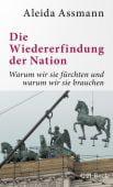 Die Wiedererfindung der Nation, Assmann, Aleida, Verlag C. H. BECK oHG, EAN/ISBN-13: 9783406766343