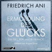 Ermordung des Glücks, Ani, Friedrich, Osterwold audio, EAN/ISBN-13: 9783869523644