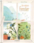 Vor meinem Fenster, Robert, Emma/Mésange, Baptistine, Jumbo Neue Medien & Verlag GmbH, EAN/ISBN-13: 9783833741777