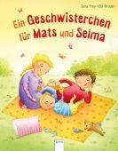 Ein Geschwisterchen für Mats und Selma, Frey, Jana, Arena Verlag, EAN/ISBN-13: 9783401701646