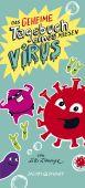 Das geheime Tagebuch eines miesen Virus, L'Arronge, Lilli, Verlagshaus Jacoby & Stuart GmbH, EAN/ISBN-13: 9783964280992