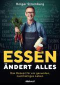 Essen ändert alles, Stromberg, Holger, Südwest Verlag, EAN/ISBN-13: 9783517099033
