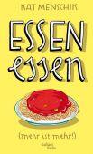 Essen essen, Menschik, Kat, Galiani Berlin, EAN/ISBN-13: 9783869711836