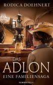 Das Adlon - Ein deutscher Familienroman, Doehnert, Rodica, Europa Verlag GmbH, EAN/ISBN-13: 9783958901339