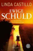 Ewige Schuld, Castillo, Linda, Fischer, S. Verlag GmbH, EAN/ISBN-13: 9783596298020