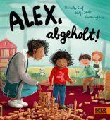 Alex, abgeholt!, Graf, Danielle/Seide, Katja, Beltz, Julius Verlag, EAN/ISBN-13: 9783407758378