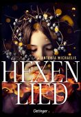 Hexenlied, Michaelis, Antonia, Verlag Friedrich Oetinger GmbH, EAN/ISBN-13: 9783789110528
