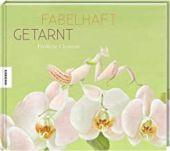 Fabelhaft getarnt, Clément, Frédéric, Knesebeck Verlag, EAN/ISBN-13: 9783957283061