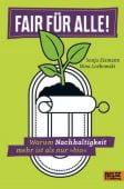 Fair für alle!, Eismann, Sonja/Lorkowski, Nina, Beltz, Julius Verlag, EAN/ISBN-13: 9783407821799