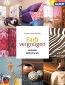 Farbvergnügen, Venn, Axel/Venn-Rosky, Janina, Callwey Verlag, EAN/ISBN-13: 9783766718587