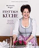 Festtagsküche, Hager, Michaela, Christian Brandstätter, EAN/ISBN-13: 9783710603723