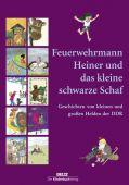 Feuerwehrmann Heiner und das kleine schwarze Schaf, Beltz, Julius Verlag, EAN/ISBN-13: 9783407772282