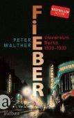 Fieber, Walther, Peter, Aufbau Verlag GmbH & Co. KG, EAN/ISBN-13: 9783351034795