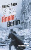 Finale Berlin, Rein, Heinz, Schöffling & Co. Verlagsbuchhandlung, EAN/ISBN-13: 9783895614835