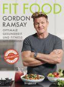 Fit Food, Ramsay, Gordon, Südwest Verlag, EAN/ISBN-13: 9783517097749