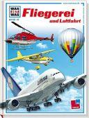 Fliegerei und Luftfahrt, Tessloff Medien Vertrieb GmbH & Co. KG, EAN/ISBN-13: 9783788602505