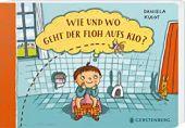 Wie und wo geht der Floh aufs Klo?, Kulot, Daniela, Gerstenberg Verlag GmbH & Co.KG, EAN/ISBN-13: 9783836960564